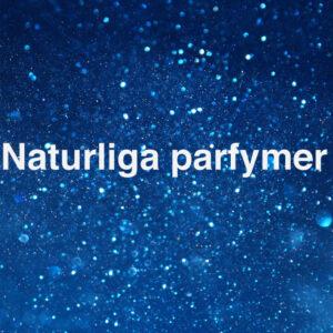 Naturliga parfymer